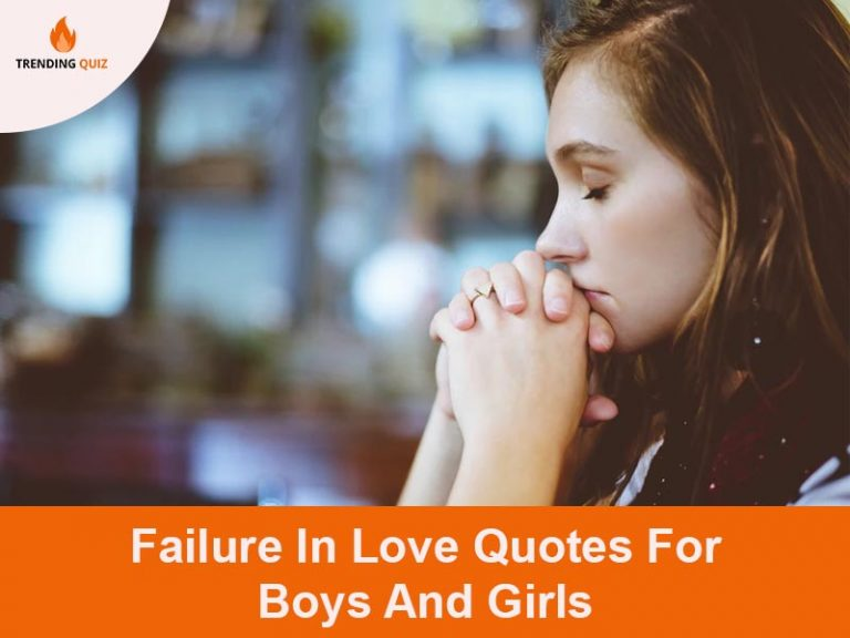 Failure In Love Quotes For Boys And Girls