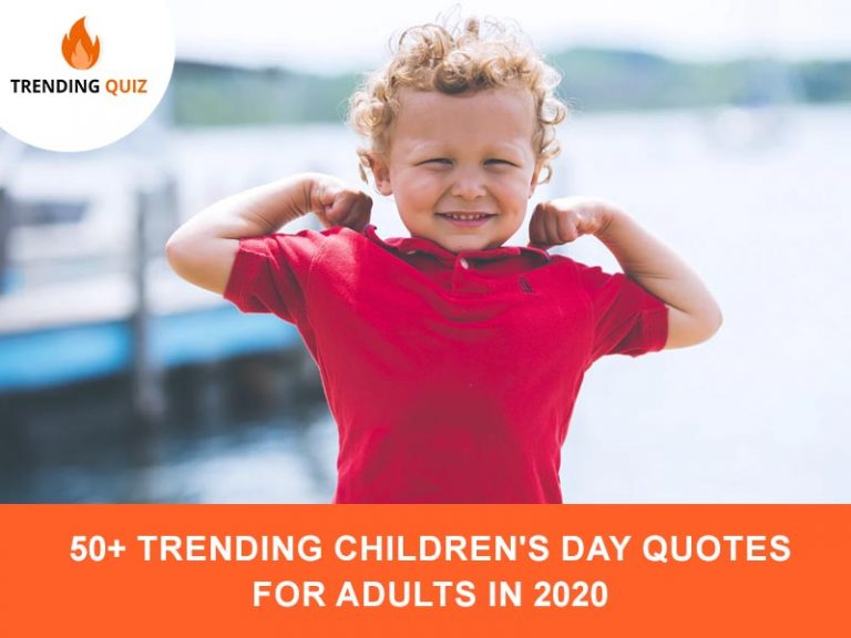 Trending Children's Day Quotes For Adults