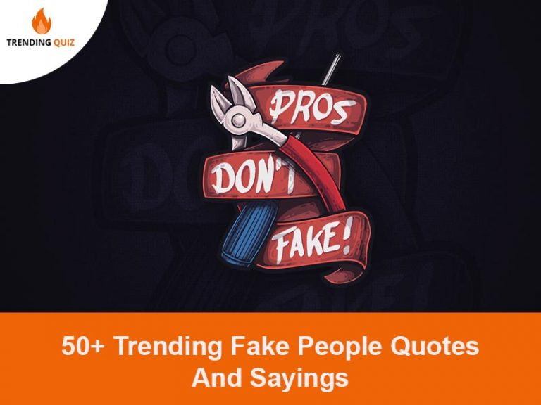 Trending Fake People Quotes And Sayings