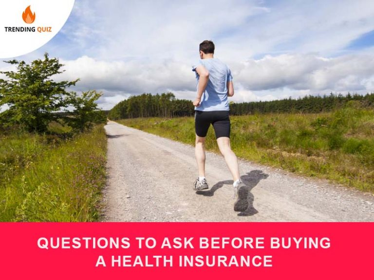 Questions to Ask Before Buying a Health Insurance