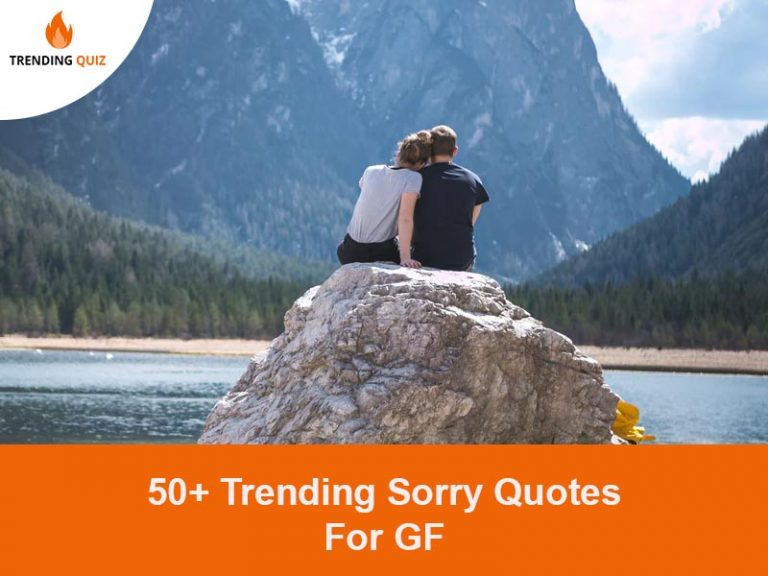 Trending Sorry Quotes For GF
