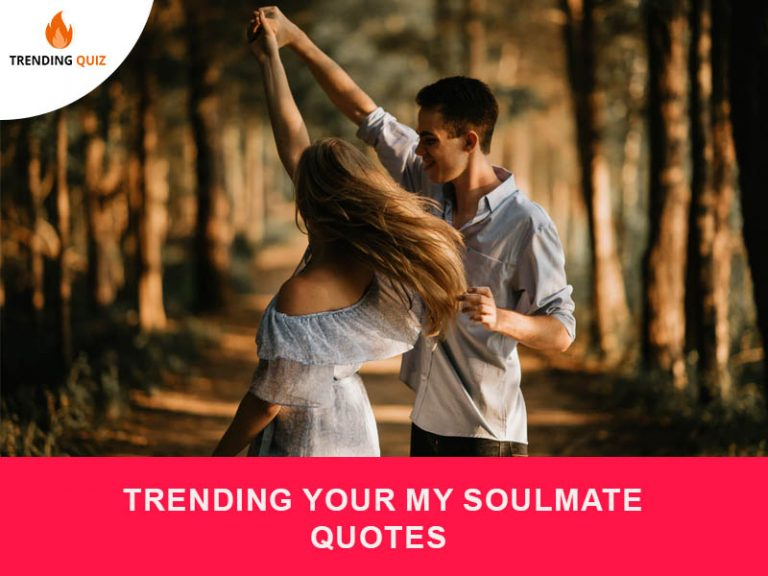 trending your my soulmate quotes