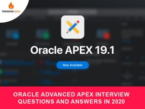 Oracle Advanced Apex Interview Questions And Answers
