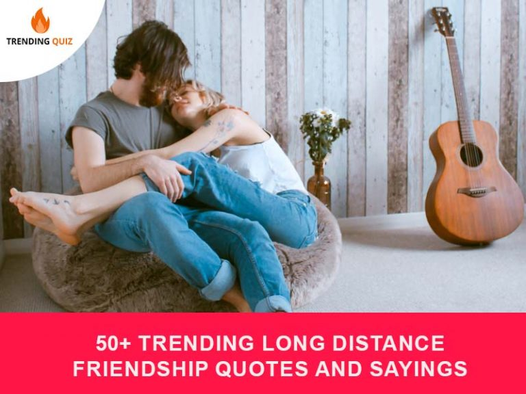 Trending Long Distance Friendship Quotes And Sayings
