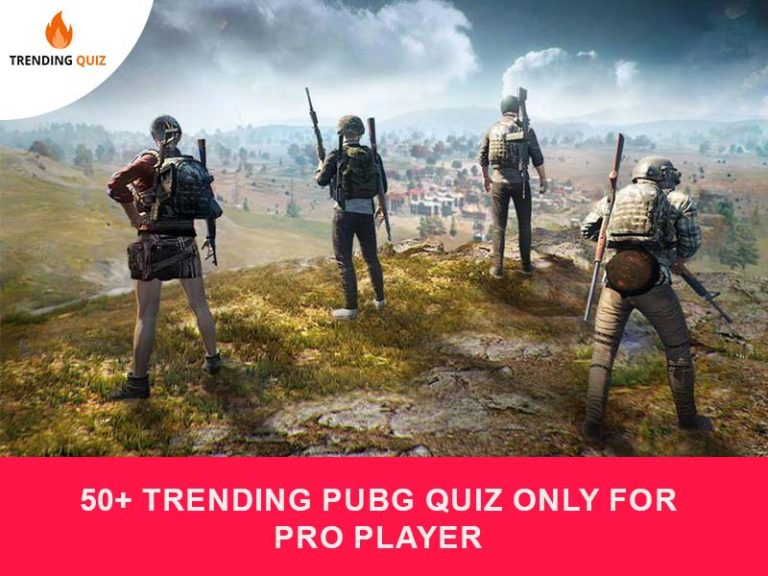Trending PUBG Quiz Only For Pro Player