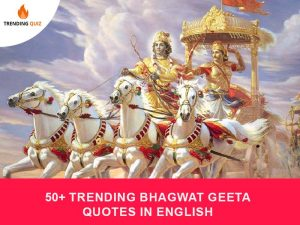 Trending Bhagwat Geeta Quotes In English