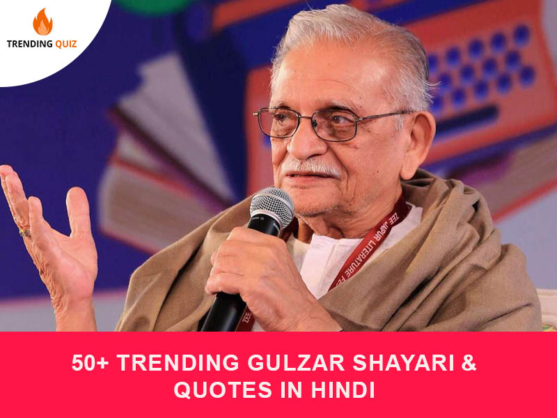 Trending Gulzar Shayari & Quotes In Hindi