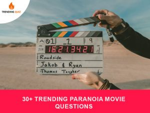 Trending Paranoia Movie Questions
